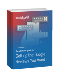 SocialPruf - Ultimate Guide To Getting the Google Reviews You Want